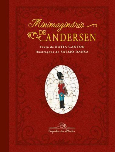 clássicos da literatura infantil: minimaginario de andersen katia canton salmo dansa