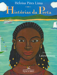 representatividade negra na literatura infantilhistórias da preta heloísa pires lima laurabeatriz