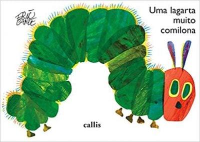 Livros para ler na gravidez para o bebê: uma lagarta muito comilona