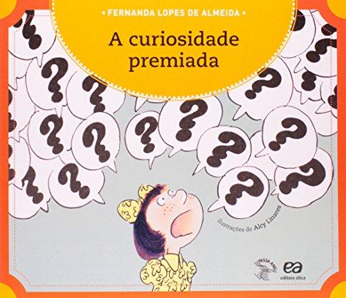 Clássicos da literatura infantil brasileira: A curiosidade premiada Fernanda Lopes de Almeida