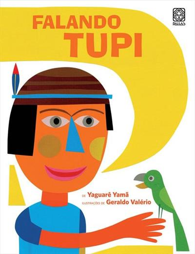 Falando tupi yaguarê Yamã geraldo valério