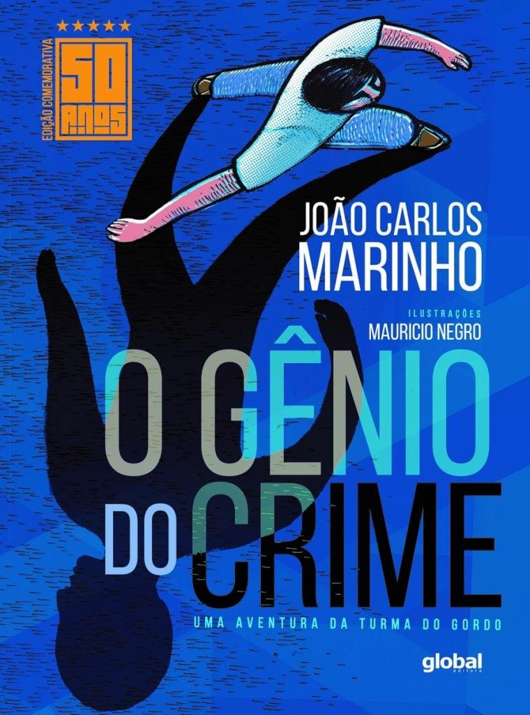 clássicos da literatura infantil brasileira: o gênio do crime. João Carlos Marinho