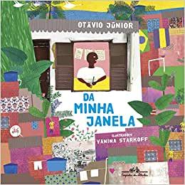 livros para crianças de 9 anos amarem ler: da minha janela prêmio jabuti 2020