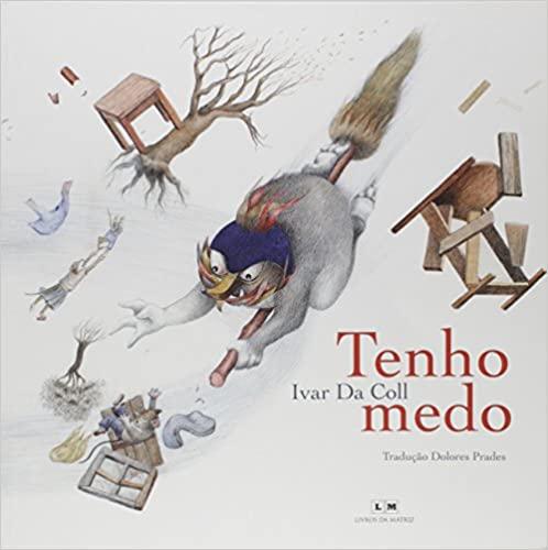 livros para a quarentena. Autor: Ivar da Coll Tradutora: Dolores Prades Editora: Livros da Matriz