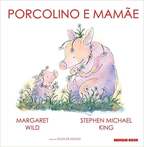 Livros para ler na gravidez para o bebês: porcolino e mamãe
