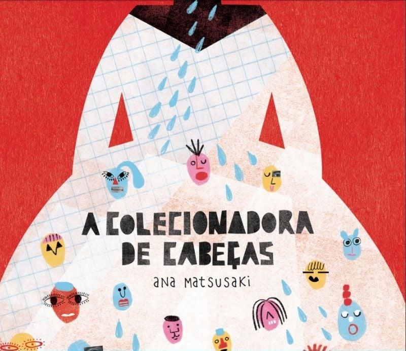 livros para a quarentena a colecionadora de cabeças Ana Matsusaki Editora do Brasil